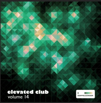 ELEVATED CLUB VOL 14